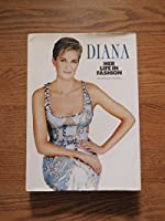 Diana Her Life In Fashion