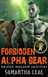 Forbidden Alpha Bear (Bridge Hollow Shifters, #2)