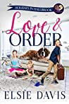 Love & Order (Holidays in Hallbrook #1)