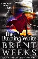 The Burning White (Lightbringer #5)