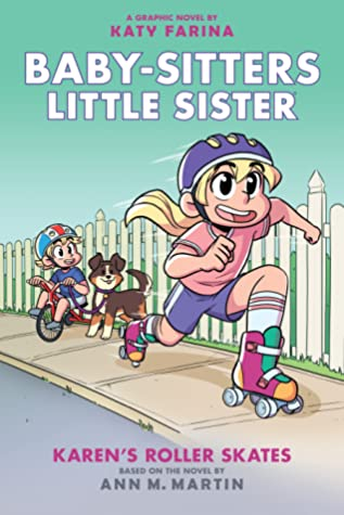 Karen's Roller Skates (Baby-sitters Little Sister Graphic Novel #2)