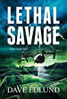 Lethal Savage: A Peter Savage Novel