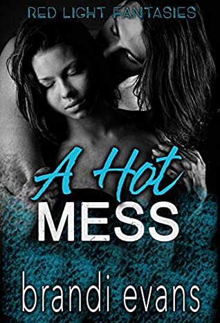 A Hot Mess