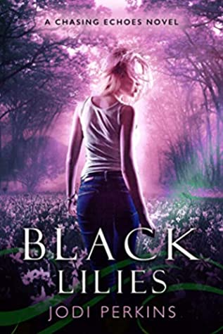 Black Lilies (Chasing Echoes #2)