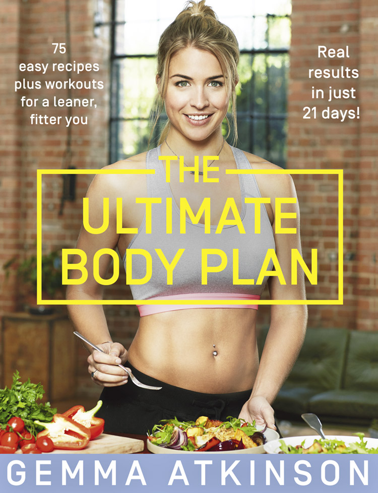 The Ultimate Body Plan  75 easy recipes plus workouts for a leaner, fitter you (27 Dec 2018, Harper Thorsons)