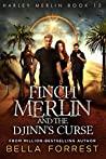 Finch Merlin and the Djinn's Curse (Harley Merlin, #12)