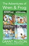 The Adventures of Wren and Frog Box Set (The Adventures of Wren and Frog, #1-4)