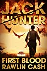 First Blood (Jack Hunter #0.6)