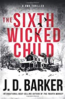The Sixth Wicked Child (A 4MK Thriller)