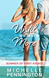 Until We Were More (Summer of First Kisses Book 4)