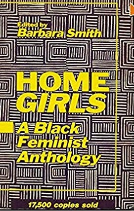 Home Girls: A Black Feminist Anthology by Barbara Smith