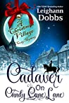 Cadaver on Candy Cane Lane (Christmas Village Cozy #1)