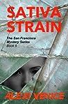 Sativa Strain (The San Francisco Mystery Series #5)