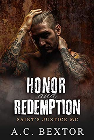 Honor and Redemption (Saint's Justice MC #2)