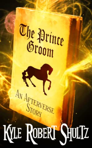 The Prince Groom by Kyle Robert Shultz