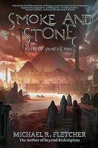 Smoke and Stone (City of Sacrifice, #1)