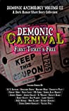 Demonic Carnival: First Ticket's Free