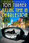 Killing Time in Charleston (Nick Janzek Charleston Mysteries Book, #1)