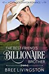 The Best Friend's Billionaire Brother: A Caprock Canyon Romance Book One