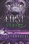 First Strike (Dragon War Chronicles #3)