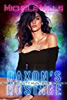 Daxon's Hostage (Alien Bounty Hunters #6)