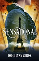 Sensational (Spectacle, #2)