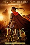 Paths of Malice (The Venatrix Chronicles, #3)