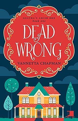 Dead Wrong (Agatha's Amish B&B #1)