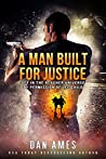 A Man Built for Justice (The Jack Reacher Cases)