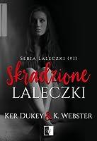 Skradzione laleczki (Laleczki, #1)