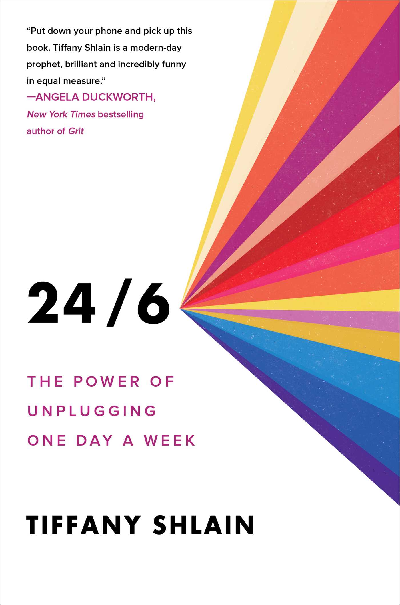 24/6 The Power of Unplugging One Day a Week