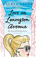 Love on Lexington Avenue (Central Park Pact, #2)