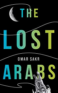 The Lost Arabs