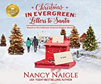 Evergreen: Letters to Santa by Nancy Naigle