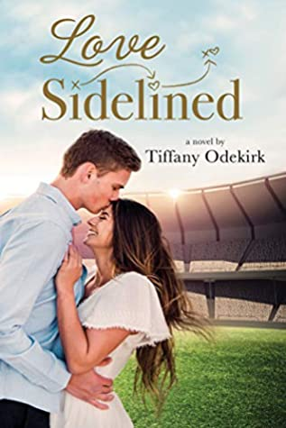 Love Sidelined
