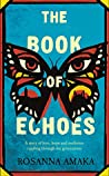 The Book of Echoes by Rosanna Amaka