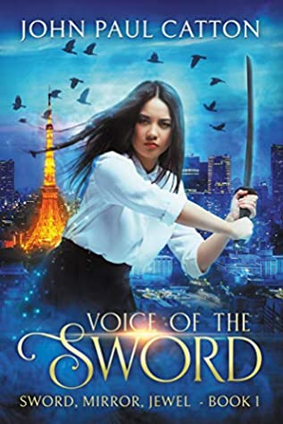 Voice of the Sword (Sword, Mirror, Jewel #1)