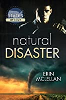 Natural Disaster (Storm Chasers, #1)