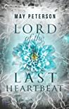 Lord of the Last Heartbeat (The Sacred Dark, #1)