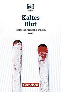 Die DaF-Bibliothek / A1/A2 - Kaltes Blut: Heimliche Rache in Garmisch