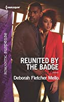 Reunited by the Badge (To Serve and Seduce Book 3)