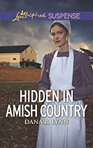 Hidden in Amish Country (Amish Country Justice #7)
