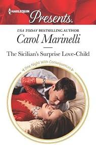 The Sicilian's Surprise Love-Child: Escape with this Sicilian Pregnancy Romance