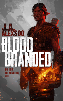 Blood Branded (The Mix-Blood:Book One)