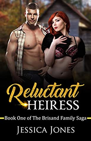 Reluctant Heiress (The Brisand Family Saga, #1)
