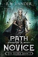 Path of a Novice (The Silvan, #1)