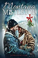 Montana Mistletoe (The Wildes of Birch Bay, #4.5)