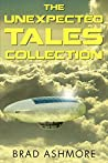 The Unexpected Tales Collection