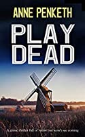 Play Dead (DI Sam Clayton #3)