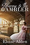 Gracey and the Gambler (Seattle Fire Book 2)